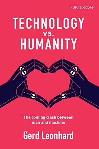Technology vs. Humanity: The coming clash between man and machine ()