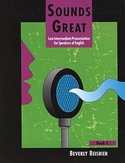 Sounds great book 2 intermediate pronunciation and speaking for sounds great book 1 low intermediate pronunciation for speakers of english fandeluxe Gallery