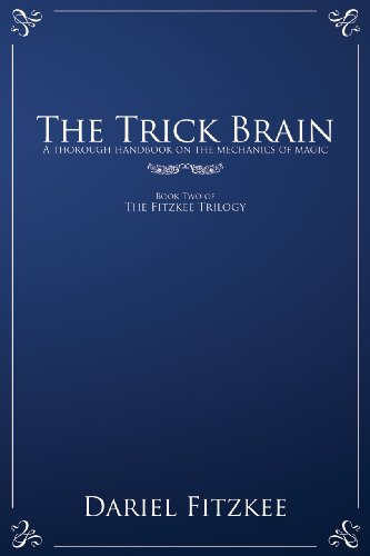 The Trick Brain (The Fitzkee Trilogy Book 2)