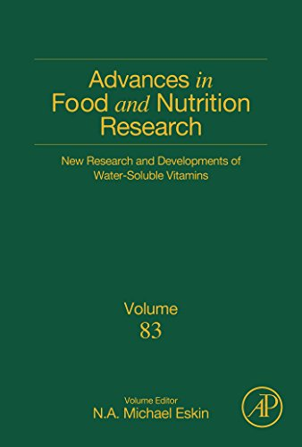 New Research and Developments of Water-Soluble Vitamins (Advances in Food and Nutrition Research Book 83)