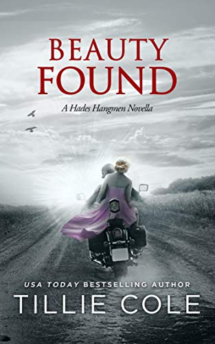 Beauty Found: A Novella (Hades Hangmen 6.5) by [Cole, Tillie]