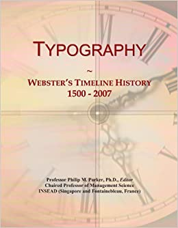 Book Typography: Webster's Timeline History, 1500 - 2007