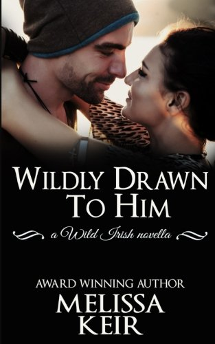 Wildly Drawn to Him