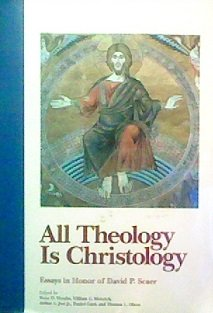 All Theology is Christology