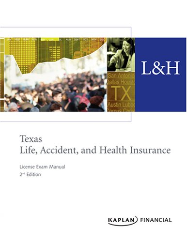 Texas Life, Accident & Health Insurance License Exam Manual, 2nd Edition