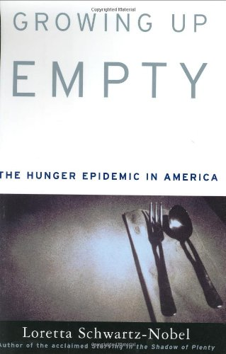 Growing Up Empty: The Hunger Epidemic in America