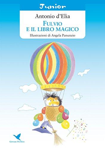 Fulvio e il libro magico (Italian Edition)