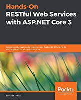 Hands-On RESTful Web Services with ASP.NET Core Front Cover