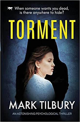 Amazon com: Torment: an astonishing psychological thriller