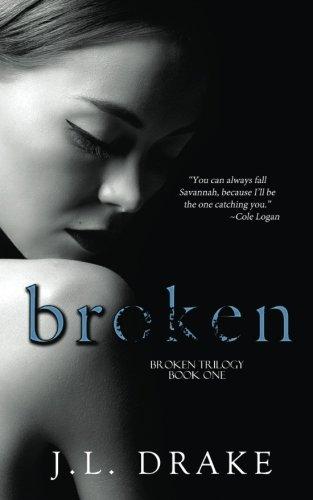 Broken (Broken Trilogy) (Volume 1)