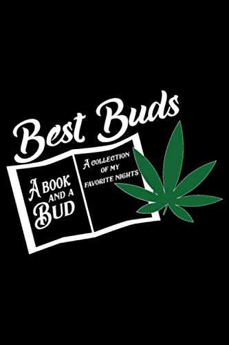 Best Buds: Medical Cannabis Log Book Journal - Perfect Strain Tracker For Medicinal And Recreational Marijuana Users (Best Strains For Hash)