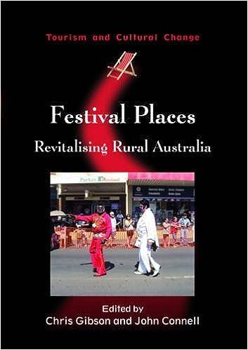 Festival Places: Revitalising Rural Australia (Tourism and
