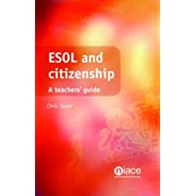 ESOL and Citizenship: A Teachers' Guide