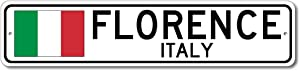 Florence, Italy - Italian Flag Sign - Metal Novelty Sign for Home Decoration, Italian Restaurant Wall Decor, Gift Street Sign, Italian Hometown Sign, Made in USA - 4x18 inches