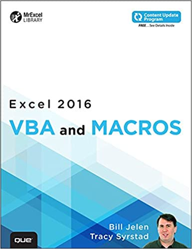 Excel 2016 vba and macros includes content update program excel excel 2016 vba and macros includes content update program excel 2016 vba and macros p1 mrexcel library 1 bill jelen tracy syrstad ebook amazon fandeluxe Images