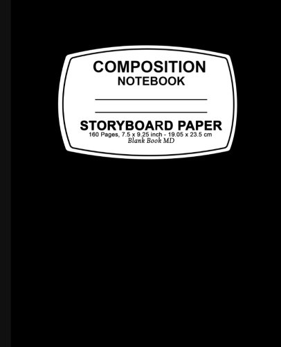 Storyboard Paper Notebook: Black Cover,Storyboard Paper Composition Notebook, 7.5 x 9.25, 160 Pages For for School / Teacher / Office / Student Composition Book