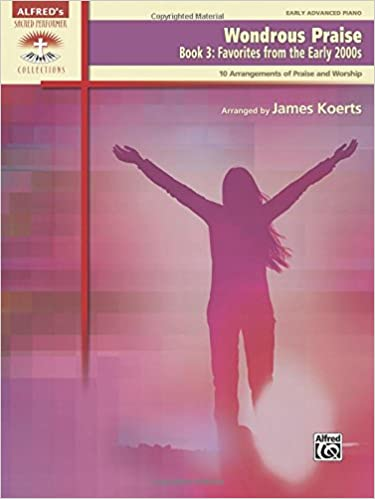 Wondrous Praise Bk 3 Favorites From The Early 2000s 10