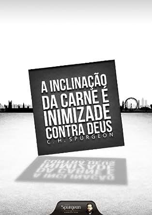 A Inclinação da Carne é Inimizade Contra Deus (Portuguese