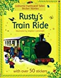 img - for Rusty's Train Ride Sticker Book (Farmyard Tales Sticker Storybooks) by Heather Amery (2005-06-30) book / textbook / text book