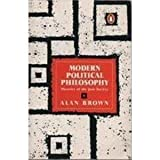 Modern Political Philosophy Theories of the Just Society, Alan Brown, 0140135030