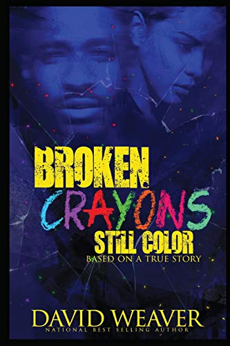 Pdf Memoirs Broken Crayons Still Color: Based on a True Story