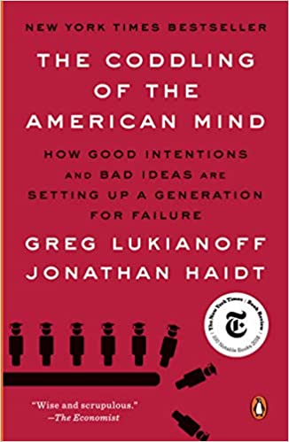 Coddling of American Mind