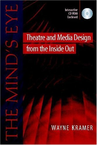The Mind's Eye: Theatre and Media Design from the Inside Out (Heinemann Drama)
