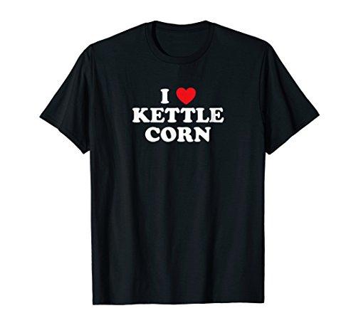 I Love Kettle Corn Heart T-Shirt Popcorn Fair Food Luv Shirt
