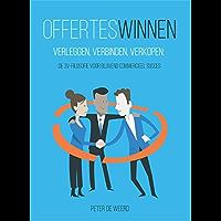 Offertes winnen: Verleggen, verbinden, verkopen: de 3V-filosofie voor blijvend commercieel succes
