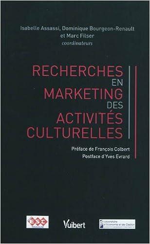 Télécharger en ligne Recherches en marketing des activités culturelles pdf epub