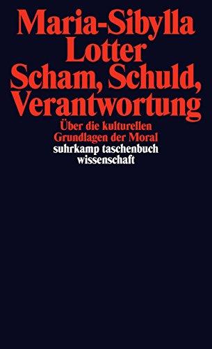 scham-schuld-verantwortung-ber-die-kulturellen-grundlagen-der-moral-suhrkamp-taschenbuch-wissenschaft