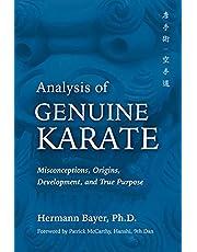 Analysis of Genuine Karate: Misconceptions, Origins, Development, and True Purpose