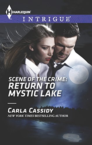Scene of the Crime: Return to Mystic Lake (Harlequin Intrigue: Scene of the Crime)