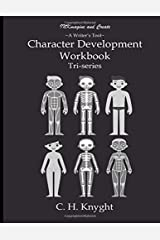 Character Development Workbook: Triseries Paperback