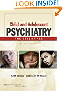 Child and Adolescent Psychiatry: The Essentials