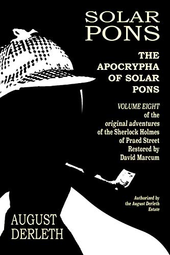 The Apocrypha of Solar Pons (The Adventures of Solar Pons Book 8)