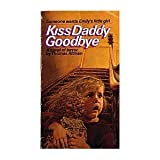 Kiss Daddy Goodbye, Thomas Altman, 0553240102