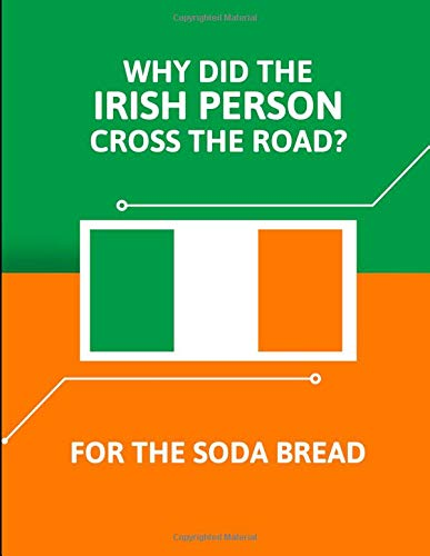 Our Daily Bread January 2020 Calendar -Wall Why Did The Irish Person Cross The Road? For The Soda Bread: 2020