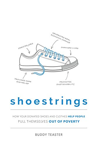 Shoestrings: How Your Donated Shoes and Clothes Help People Pull Themselves Out Of Poverty