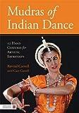 Mudras of Indian Dance: 52 Hand Gestures for