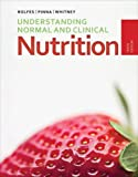 Understanding Normal and Clinical Nutrition 10th Edition