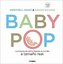 ea761bf8a Baby-pop ESP (Minipops-pop Up Books): Amazon.es: Meritxell Martí Orriols,  Xavier Salomó Fisa, Nuria Riambau Julián: Libros