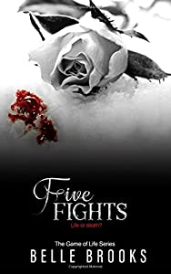 Five Fights (The Game of Life Series) (Volume 5)