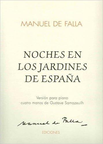FALLA - Noches en los Jardines de España para Piano a 4 manos ...