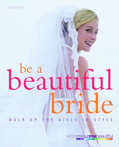 Be a Beautiful Bride