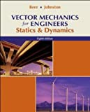 Vector Mechanics for Engineers: Statics and Dynamics 8th edition by Beer,Ferdinand, Johnston, Jr.,E. Russell, Eisenberg,Elliot, (2006) Hardcover