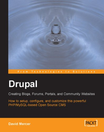 Drupal: Creating Blogs, Forums, Portals, and Community Websites (English Edition)
