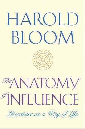 Download The Anatomy of Influence: Literature as a Way of Life pdf