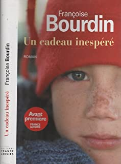 Un cadeau inespéré, Bourdin, Françoise