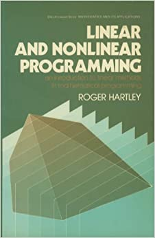 Book Linear and Nonlinear Programming: An Introduction to Linear Methods in Mathematical Programming